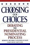 Choosing Our Choices, James W. Davis and Robert E. DiClerico, 084769447X