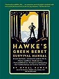 [Mykel Hawke's Green Beret Survival Manual] (By: Mykel Hawke) [published: October, 2012]