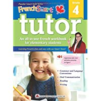 FrenchSmart Tutor 4: A Grade 4 French Workbook with corresponding audio clips to develop and improve oral and listening skills