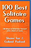 The 100 Best Solitaire Games, Sloane Lee, 1580421156