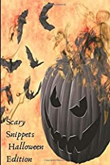 Scary Snippets: A Halloween Microfiction Anthology Paperback