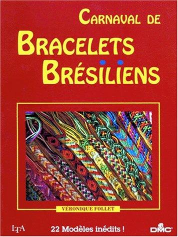 chercher le prix reste stable mignon pas cher Amazon.fr - Carnaval de bracelets brésiliens - Véronique ...