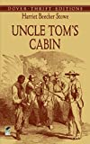 Uncle Tom's Cabin, Harriet Beecher Stowe, 0486440281