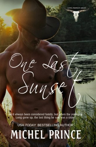 One Last Sunset (The Long Ranch Series) (Volume 1)