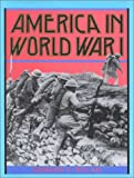 America in World War I, Edward F. Dolan, 156294522X