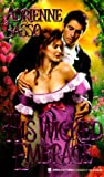 His Wicked Embrace, Adrienne Basso and Kensington Publishing Corporation Staff, 0821762842