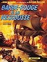 Barbe-Rouge, tome 13 : Barbe-Rouge à la rescousse par Charlier
