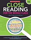 Close Reading for the Whole Class: Easy Strategies for: Choosing Complex Texts • Creating Text-Dependent Questions • Teaching Close Reading Lessons