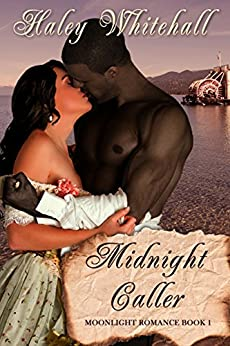 Midnight Caller (Moonlight Romance Book 1) by [Whitehall, Haley]