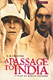 A Passage to India, Martin Sherman and E. M. Forster, 0413772896