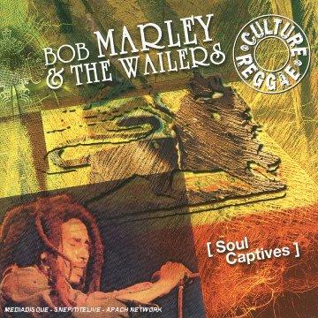 Bob Marley & The Wailers - Soul Captive - Zortam Music