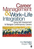Career Management and Work-Life Integration 9781412937450