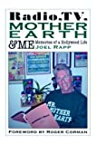 Radio, TV, Mother Earth and Me, Joel Rapp, 1593930054