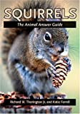 Squirrels, Richard W. Thorington and Katie E. Ferrell, 0801884039
