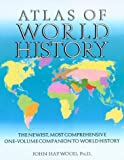 Atlas of World History, Haywood, John, 1586630997
