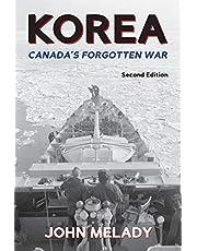 Korea: Canada's Forgotten War