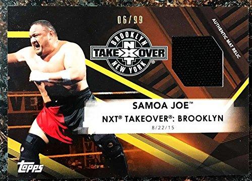 2017 Topps NXT Mat Relics #MR-SJ Samoa Joe NXT TakeOver: Brooklyn NM-MT MEM from NXT