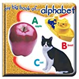 My Big Book of... Alphabet, Vincent Douglas and School Specialty Publishing Staff, 158845276X