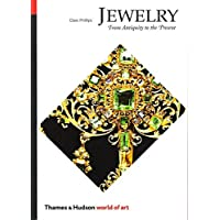 Jewelry: From Antiquity to the Present (World of
