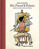 Mit Pinsel und Palette: Jubiläumsausgabe