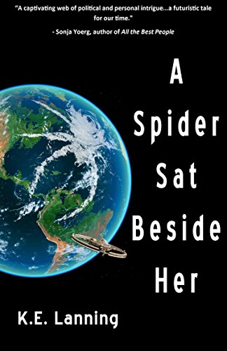 A Spider Sat Beside Her by [K.E. Lanning]