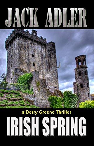 irish-spring-derry-greene-thriller-book-3