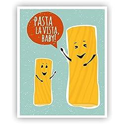 Pasta la Vista Baby Funny Poster Pasta Art Funny Pun Art 11 x 14