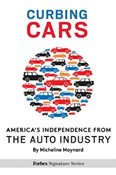 Curbing Cars Americas Independence Industry ebook product image