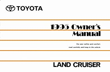 amazon com 1995 toyota land cruiser owners manual user guide rh amazon com 2005 land cruiser owners manual land cruiser prado owners manual