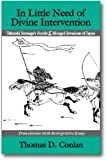 In Little Need of Divine Intervention: Takezaki Suenaga's Scrolls of the Mongol Invasions of Japan (Cornell East Asia Series)