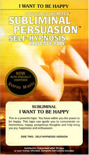 I Want to Be Happy: Subliminal/Self-Hypnosis