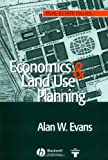 Economics and Land Use Planning, Alan Evans, 140511861X