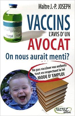 Livres gratuits Vaccins : l'avis d'un avocat : On nous aurait menti ? pdf, epub ebook