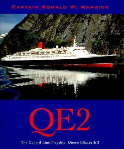 QE2: The Cunard Line Flagship, Queen Elizabeth II