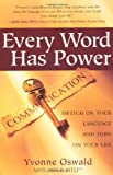 Every Word Has Power, Yvonne Oswald, 1582701814