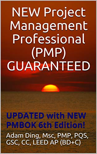 NEW Project Management Professional (PMP) GUARANTEED: UPDATED with NEW  PMBOK 6th Edition! (New PMP Exam Cram Book 14)