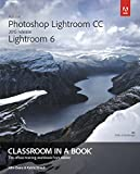 Adobe Photoshop Lightroom CC (2015 release)/Lightroom 6 Classroom in a Book