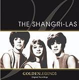 Golden Legends: The Shangri-Las