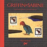 Griffin and Sabine:  An Extraordinary Correspondence
