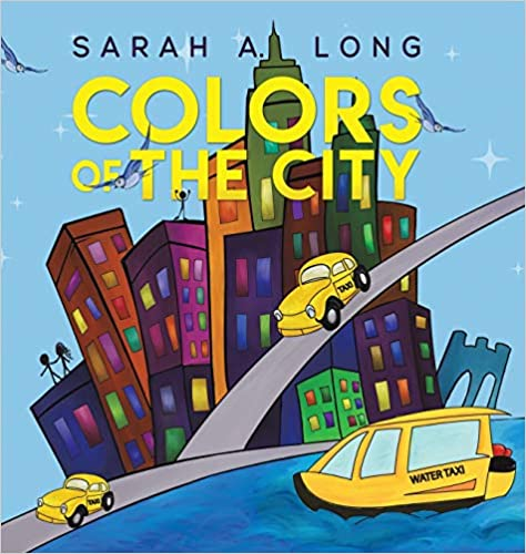 The Colors of the City, by Sarah A. Long travel product recommended by Cassidy Colarik on Lifney.