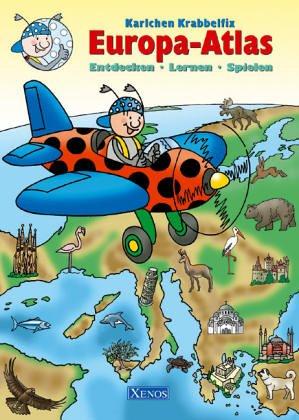Karlchen Krabbelfix Europa-Atlas