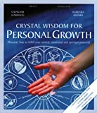 Crystal Wisdom for Personal Growth, Stephanie Harrison and Barbara Kleiner, 1885203853