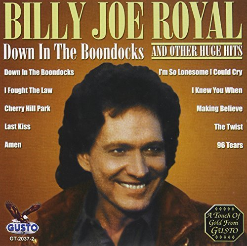 Lyrics for Down In The Boondocks by Billy Joe Royal ...