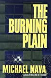 The Burning Plain, Michael Nava, 0399143106