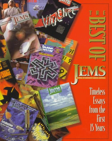 The Best of Jems: Timeless Essays from the First 15 Years