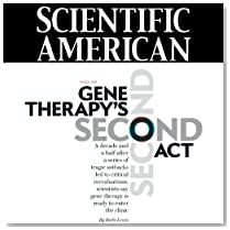 Scientific American: Gene Therapy's Second Act