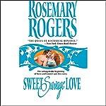 Sweet Savage Love | Rosemary Rogers