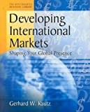Developing International Markets, Gerald Kautz, 1555714331