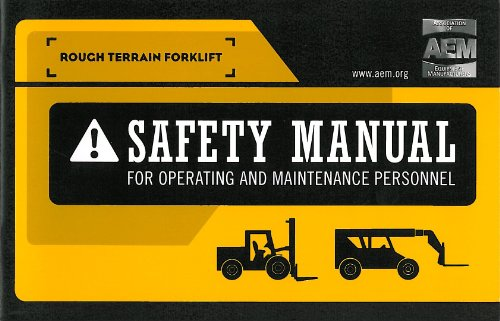 Rough Terrain Forklift Safety Manual - Rough Terrain Forklift