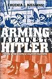 Arming Against Hitler 9780700611096